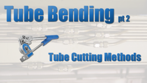 Tube Cutting Methods