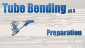 Tube Bending Preparation