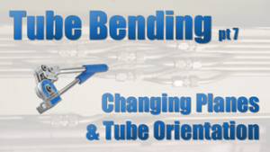 Changing Planes and Tube Orientation