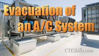 HVAC-P Evacuation of an A/C System