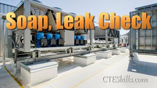 HVAC-P Soap Leak Check