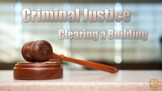 CJ - Clearing a Building