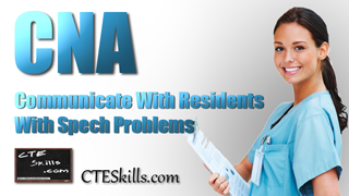 HST-CNA - Communicating With Residents Who Have Problems With Speech.