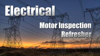IND-E - Motor Inspection Refresher