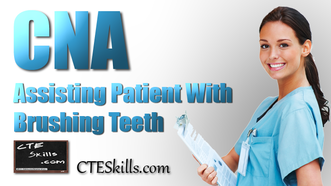 HST-CNA - Nurse Assisted Tooth Brushing