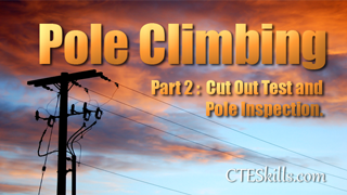 ULT - Pole Climbing Part 2 - Cut Out Test, Pole Inspect
