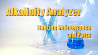 IND-A - Alkalinity Anlayzer: Routine Maintenance and Parts