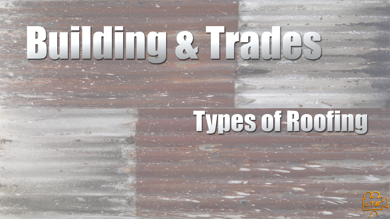BT - Types of Roofing